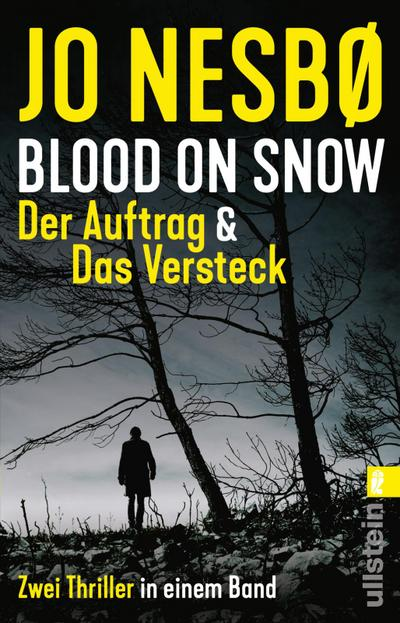 blood-on-snow-der-auftrag-das-versteck-zwei-thriller-in-einem-band