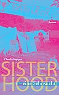 Sisterhood - eine Sehnsucht