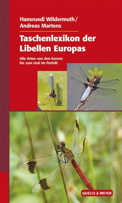 taschenlexikon-der-libellen-europas-alle-arten-von-den-azoren-bis-zum-ural-im-portrat
