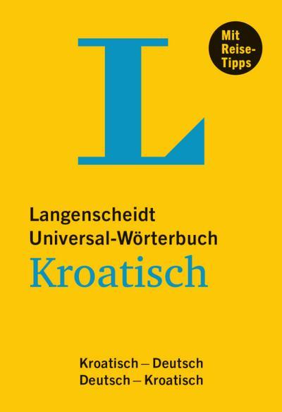 langenscheidt-universal-worterbuch-kroatisch-mit-tipps-fur-die-reise-kroatisch-deutsch-deutsch-kr