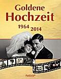Goldene Hochzeit: 1964 - 2014