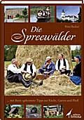 """Die Spreewälder: ... mit ihren """"geheimen"""" Tip ..."""