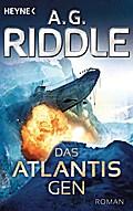 Das Atlantis-Gen: Roman (Die Atlantis-Trilogi ...
