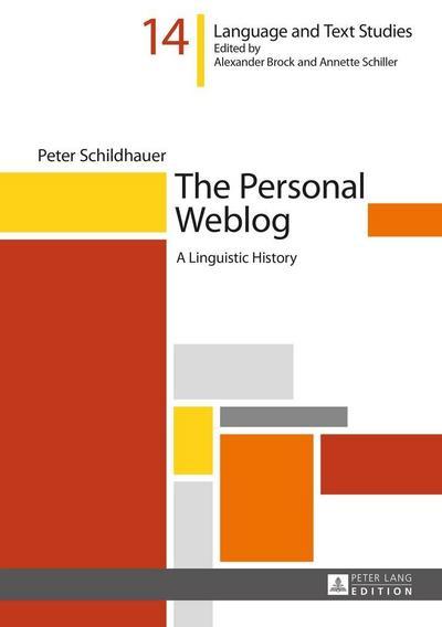 the-personal-weblog-a-linguistic-history-hallesche-sprach-und-textforschung-language-and-text-st