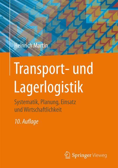transport-und-lagerlogistik-systematik-planung-einsatz-und-wirtschaftlichkeit
