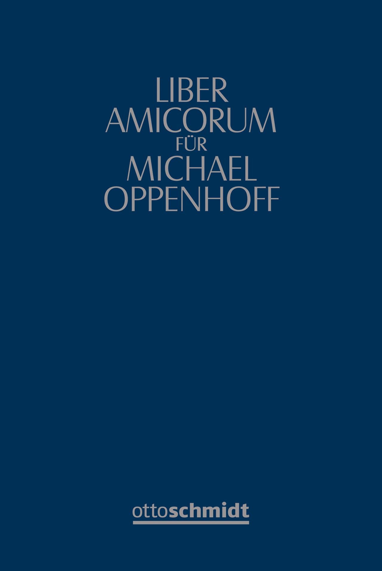 Liber-amicorum-Michael-Oppenhoff-Hanno-Goltz-Dr-9783504060473