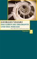 Das Leben des Bramante und des Peruzzi (Vasar ...