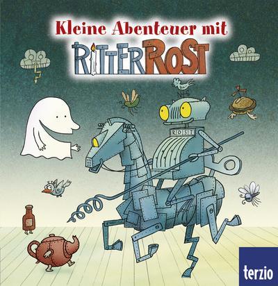 Ritter Rost: Kleine Abenteuer mit Ritter Rost
