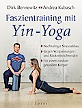 Faszientraining mit Yin-Yoga: Nachhaltiger St ...