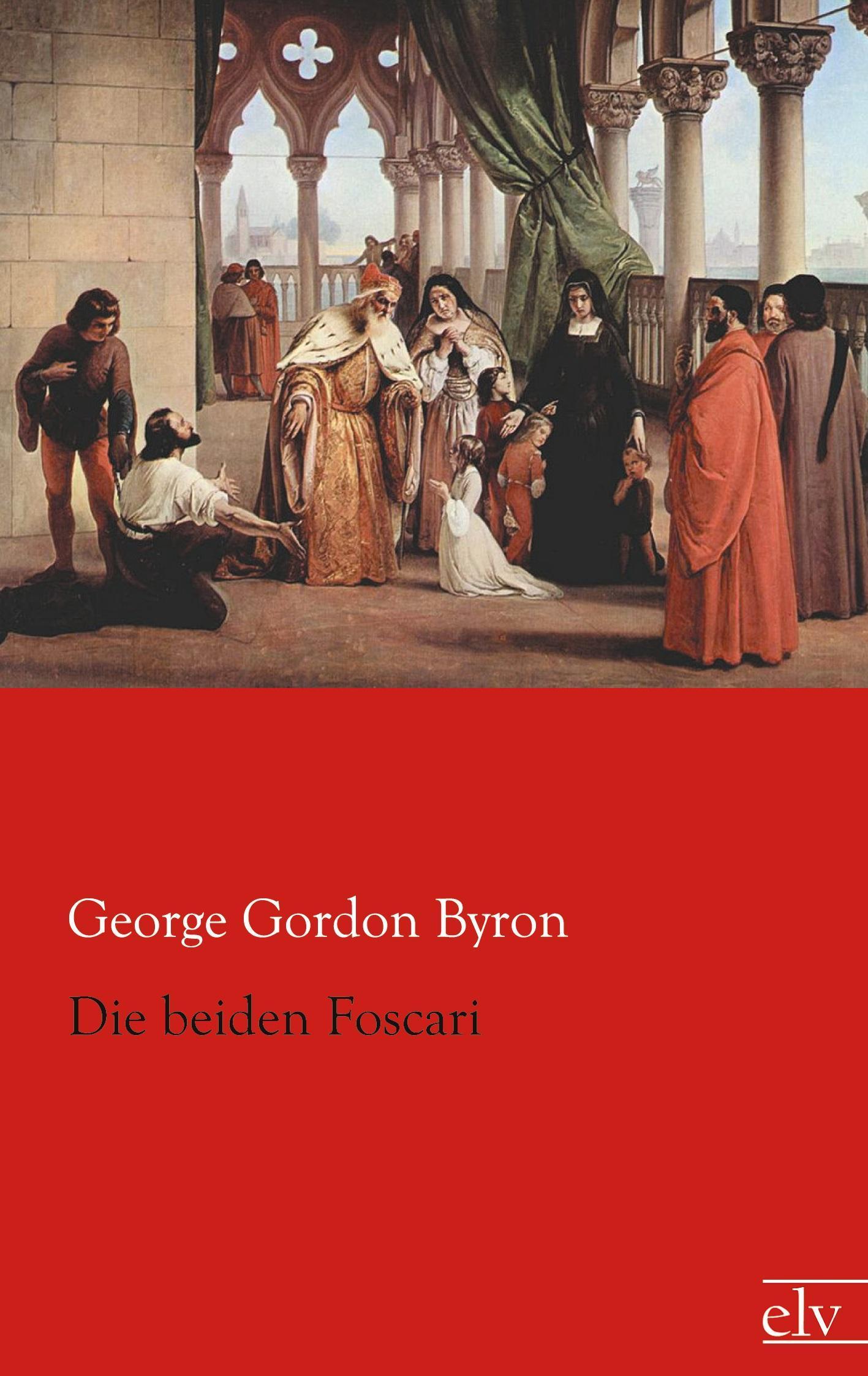 Die-beiden-Foscari-George-Gordon-Byron