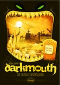 Darkmouth 04 - Die dunkle Bedrohung