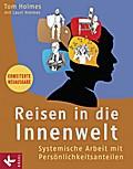 Reisen in die Innenwelt: Systemische Arbeit m ...