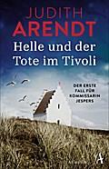 Helle und der Tote im Tivoli: Der erste Fall für Kommissarin Jespers (Die Jütland Krimis, Band 1)