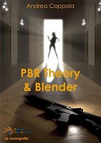 PBR Theory & Blender