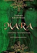 Mara und der Feuerbringer, Band 03: Götterdäm ...