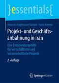 Projekt- und Geschäftsanbahnung in Iran