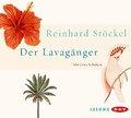 Der Lavagänger; Lesung; Deutsch; Gesamtlaufz. ...