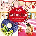 Mollie Makes - Weihnachten; Bezaubernde DIY-P ...