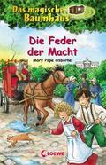 Das magische Baumhaus, 45: Die Feder der Mach ...