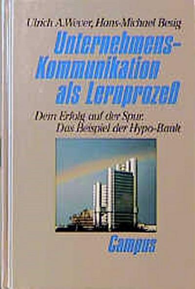 unternehmens-kommunikation-als-lernproze-dem-erfolg-auf-der-spur-das-beispiel-hypo-bank
