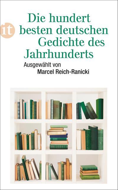 Die hundert besten deutschen Gedichte des Jahrhunderts (insel taschenbuch)