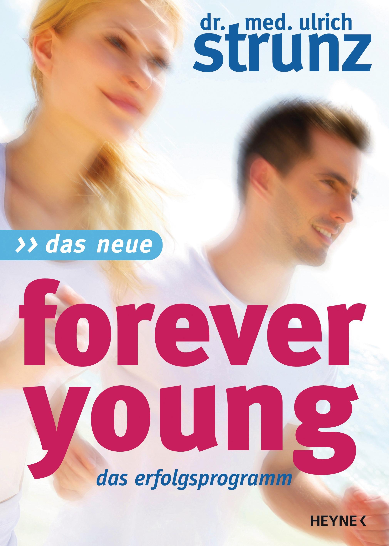 Das-Neue-Forever-Young-Ulrich-Strunz
