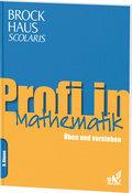 Brockhaus Scolaris Profi in Mathematik 9. Klasse: Üben und verstehen