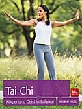 Tai Chi; Körper und Geist in Balance   ; Deut ...