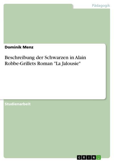 Beschreibung der Schwarzen in Alain Robbe-Grillets Roman La Jalousie
