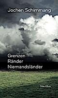 Grenzen Ränder Niemandsländer: 51 Geländegänge