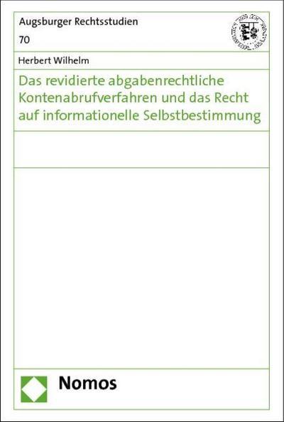 das-revidierte-abgabenrechtliche-kontenabrufverfahren-und-das-recht-auf-informationelle-selbstbestim