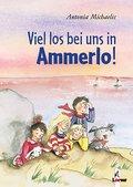 Viel los bei uns in Ammerlo!