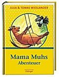 Mama Muhs Abenteuer: Mama Muh und die Krähe / ...