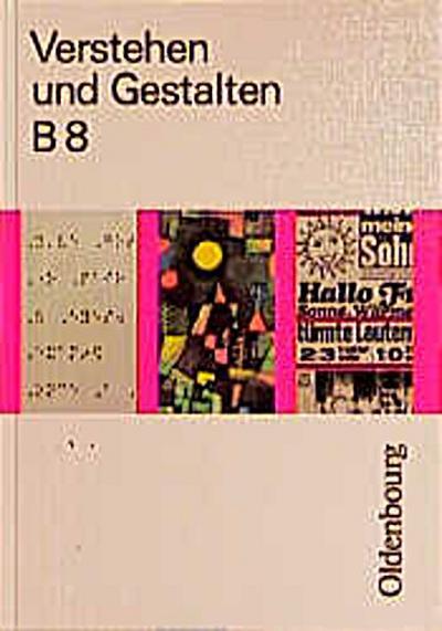 verstehen-und-gestalten-ausgabe-b-neue-rechtschreibung-bd-8-8-jahrgangsstufe