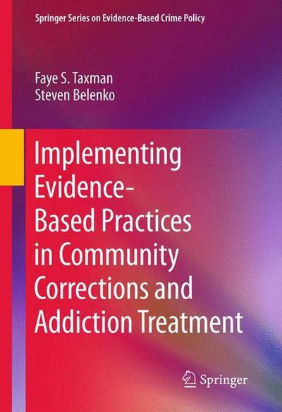 implementing-evidence-based-practices-in-community-corrections-and-addiction-treatment-springer-ser