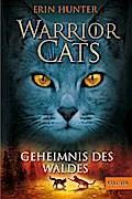Warrior Cats Staffel 1/03. Geheimnis des Waldes