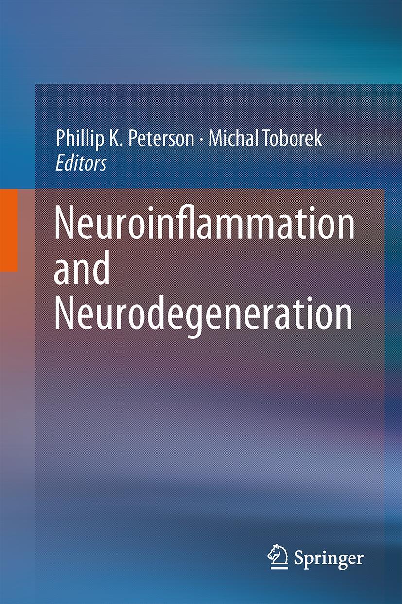 Phillip K. Peterson / Neuroinflammation and Neurodegeneratio ... 9781493910700