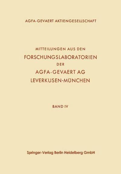Mitteilungen aus den Forschungslaboratorien der Agfa-Gevaert AG, Leverkusen-Munchen