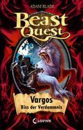 Beast Quest - Vargos, Biss der Verdammnis: Ba ...