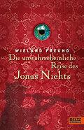 Die unwahrscheinliche Reise des Jonas Nichts: ...