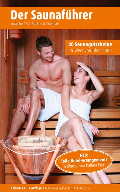 region-17-2-franken-oberpfalz-der-regionale-saunafuhrer-mit-gutscheinen-ehemalige-regionen-15-