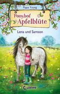 Ponyhof Apfelblüte - Lena und Samson: Band 1  ...