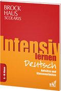 Brockhaus Scolaris Intensiv lernen Deutsch 9.-10. Klasse: Aufsätze und Klassenarbeiten
