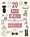 20 kesse Kleider: und 44 weitere modische Acc ...