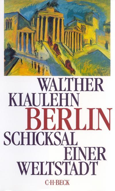 berlin-schicksal-einer-weltstadt-