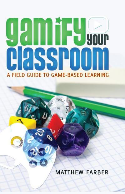 gamify-your-classroom-a-field-guide-to-game-based-learning-new-literacies-and-digital-epistemologi