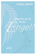 Wünschst du dir keinen Engel?   ; Magnet-Bücher; Deutsch;  -