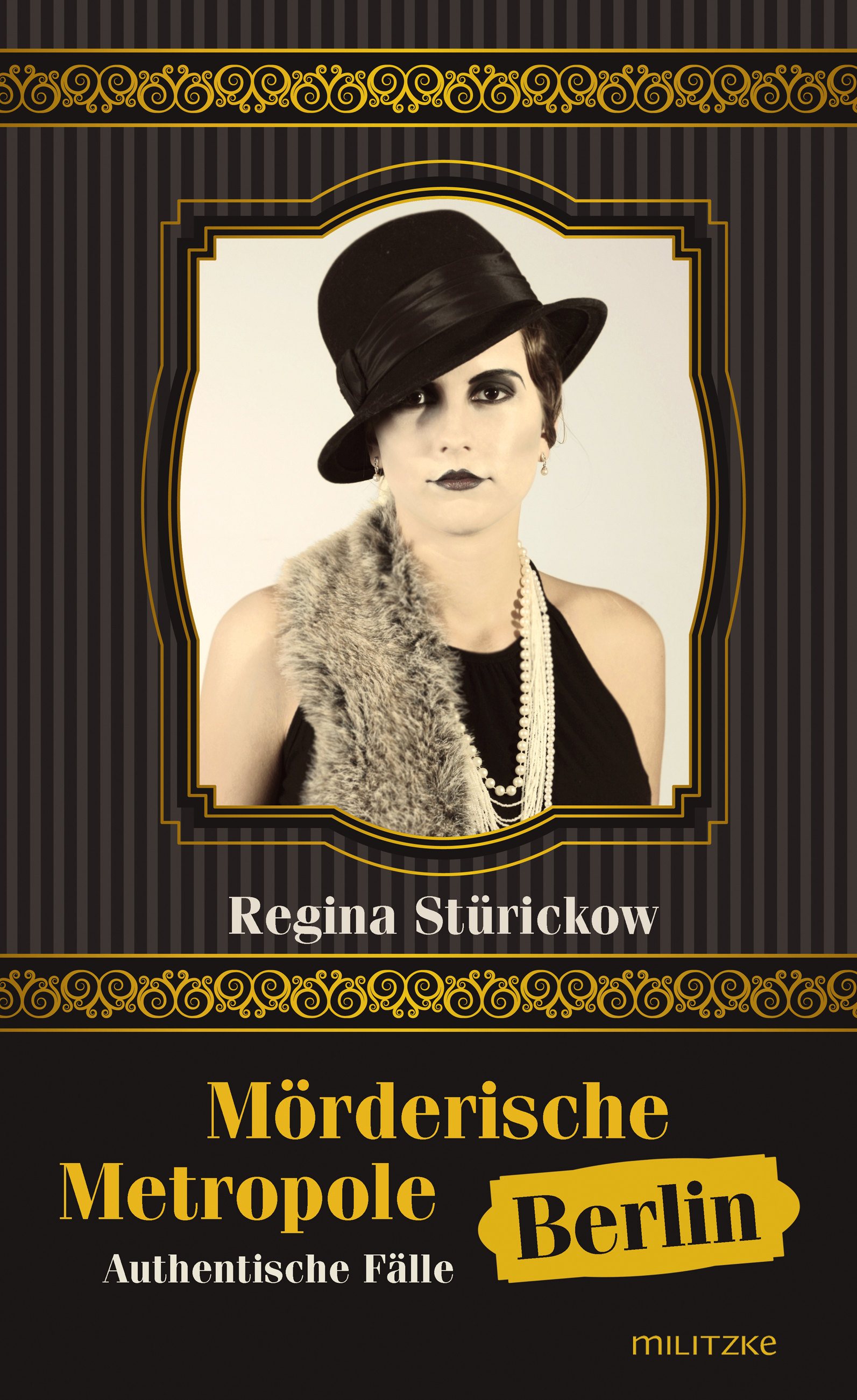 Moerderische-Metropole-Berlin-Regina-Stuerickow