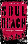 Soul Beach - Frostiges Paradies: Band 1