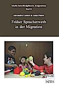 Früher Spracherwerb in der Migration